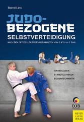 Judobezogene Selbstverteidigung - Nach den offi...