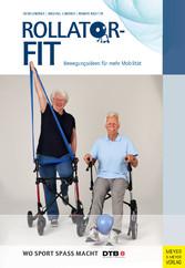 Rollator-Fit - Bewegungsideen für mehr Mobilität