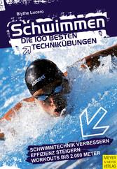 Schwimmen - Die 100 besten Technikübungen