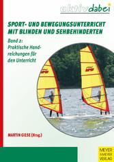 Sport- und Bewegungsunterricht mit Blinden und ...