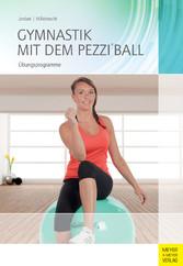 Gymnastik mit dem Pezzi®ball - Übungsprogramme