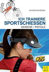 Ich trainiere Sportschießen - Gewehr - Pistole
