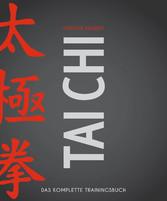 Tai Chi - Das komplette Trainingsbuch