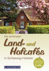 Die schönsten Land- und Hofcafés in Schleswig-H...