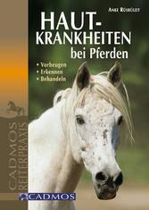 Hautkrankheiten bei Pferden - Erkennen - Vorbeu...