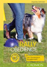Rally Obedience - Der Hundesport für jedermann