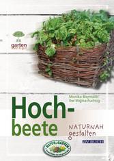 Hochbeete - naturnah gestalten