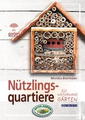 Nützlingsquartiere - für naturnahe Gärten