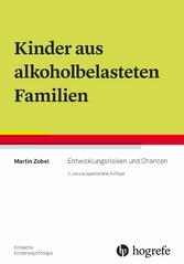Kinder aus alkoholbelasteten Familien - Entwick...