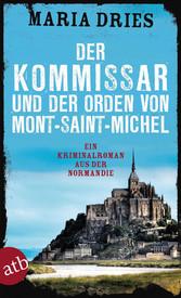 Der Kommissar und der Orden von Mont-Saint-Michel - Ein Kriminalroman aus der Normandie