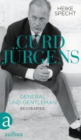 Curd Jürgens - General und Gentleman Die Biographie