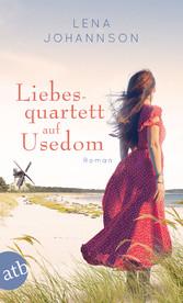 Liebesquartett auf Usedom - Roman