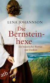 Die Bernsteinhexe - Ein historischer Roman von ...