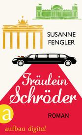 Fräulein Schröder - Roman