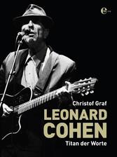 Leonard Cohen - Titan der Worte