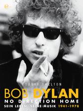 Bob Dylan - No Direction Home - Sein Leben, Seine Musik 1941-1978