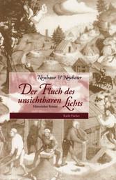 Der Fluch des unsichtbaren Lichts - Historische...