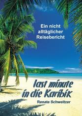 Last minute in die Karibik - Ein nicht alltägli...