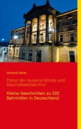 Palast der tausend Winde und Stachelbeerbahnhof...