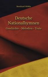 Deutsche Nationalhymnen - Geschichte - Melodien...