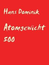 Atomgewicht 500 - Zukunftsroman