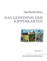 Das Geheimnis der Kipperkarten - Band 1 - Ein K...
