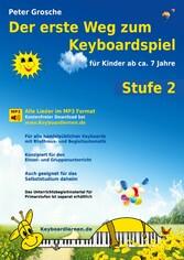 Der erste Weg zum Keyboardspiel (Stufe 2) - Für...