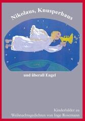 Nikolaus, Knusperhaus und überall Engel - Kinde...