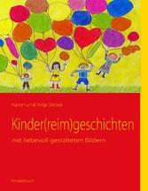 Kinder(reim)geschichten - mit liebevoll gestalteten Bildern