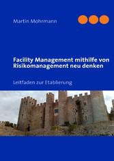 Facility Management mithilfe von Risikomanageme...