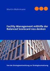 Facility Management mithilfe der Balanced Score...