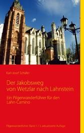 Der Jakobsweg von Wetzlar nach Lahnstein - Ein ...