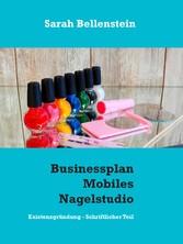 Businessplan Mobiles Nagelstudio - Existenzgrün...