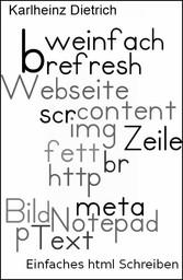 Einfaches html selbst schreiben - Eine Anleitung