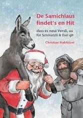 De Samichlaus findets en Hit - dass es neui Versli, au für Schmutzli & Esel git