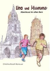 Lina und Mumme - Abenteuer im alten Bern