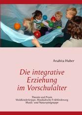 Die integrative Erziehung im Vorschulalter