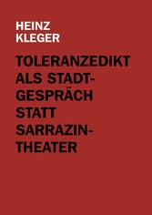 Toleranzedikt als Stadtgespräch statt Sarrazin-...