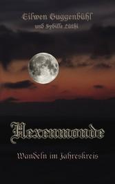 Hexenmonde - Wandeln im Jahreskreis
