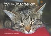Ich wünsche dir . . . - Katzen
