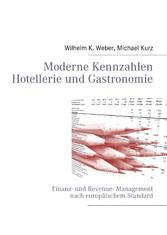 Moderne Kennzahlen für Hotellerie und Gastronom...