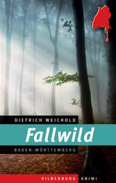 Fallwild - Ein Baden-Württemberg-Krimi