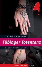 Tübinger Totentanz - Ein Baden-Württemberg-Krimi