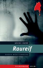 Raureif - Ein Baden-Württemberg-Krimi