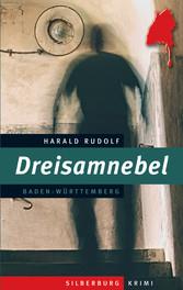 Dreisamnebel - Ein Baden-Württemberg-Krimi