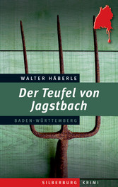 Der Teufel von Jagstbach - Ein Baden-Württember...