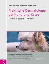 Praktische Dermatologie bei Hund und Katze - Kl...