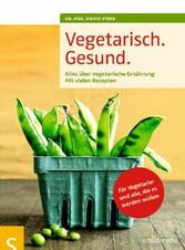 Vegetarisch. Gesund. - Alles über vegetarische ...