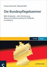 Die Bundespflegekammer - Mehr Autonomie - mehr ...
