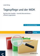 Tagespflege und der MDK - Rechtssicher handeln ...